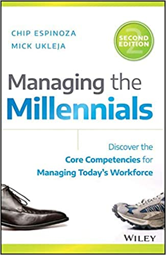 Managing the Millennials - Chip Espinoza, Mick Ukleja