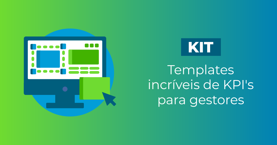 kit de templates incríveis de KPI's para gestores