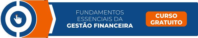 Curso Fundamentos Essenciais da Gestão Financeira