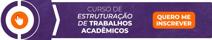 Curso de Estruturação de Trabalhos Acadêmicos