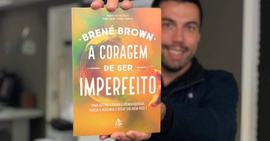 Livro A Coragem de Ser Imperfeito -  Brené Brown