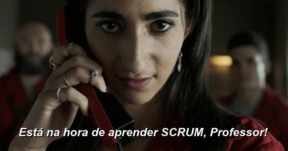 Aprenda Scrum com La Casa de Papel