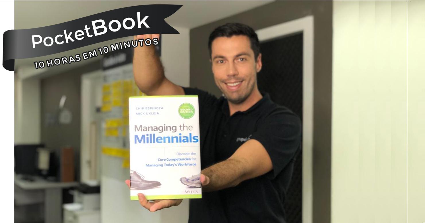 Livro Managing the Millennials - Chip Espinoza, Mick Ukleja.
