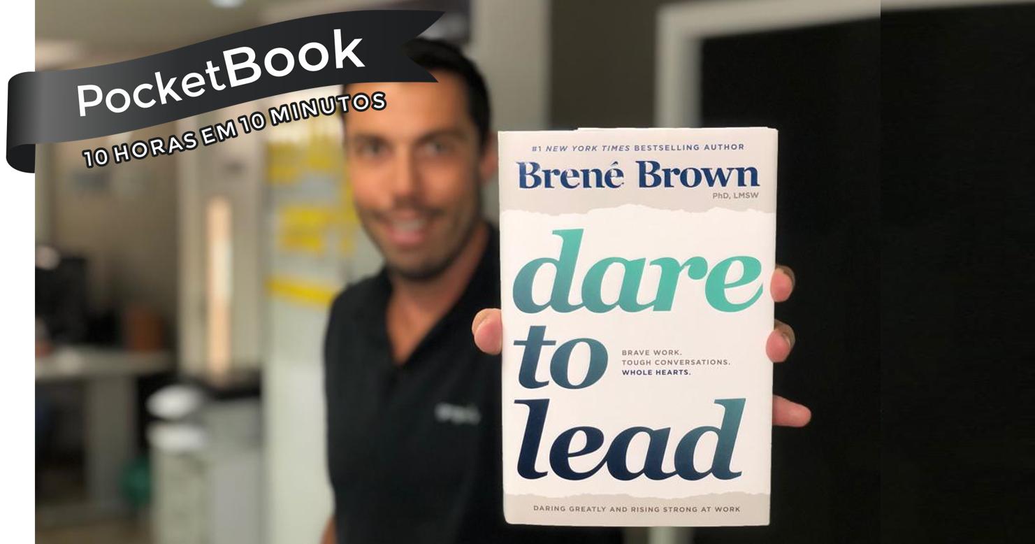 Livro Dare to Lead - Brené Brown