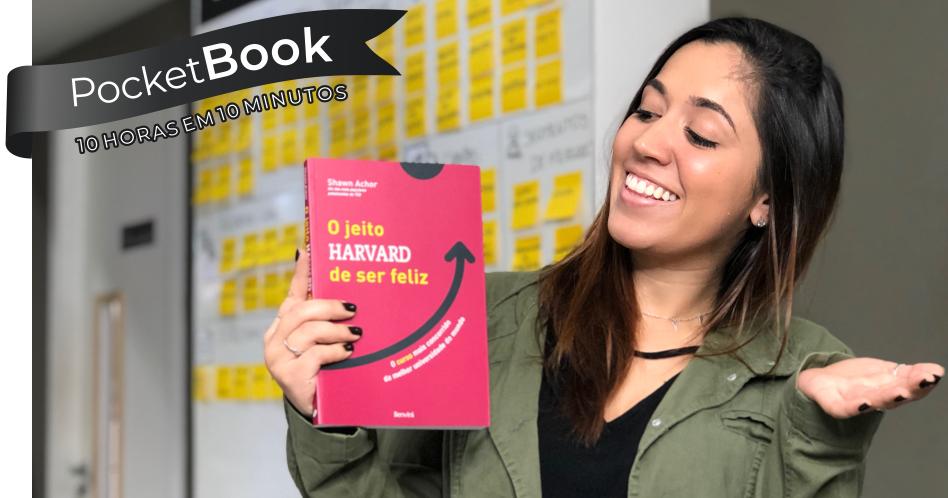 Livro O Jeito Harvard de Ser Feliz -  Shawn Achor