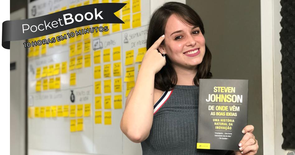Livro De Onde Vêm as Boas Ideias – Steven Johnson