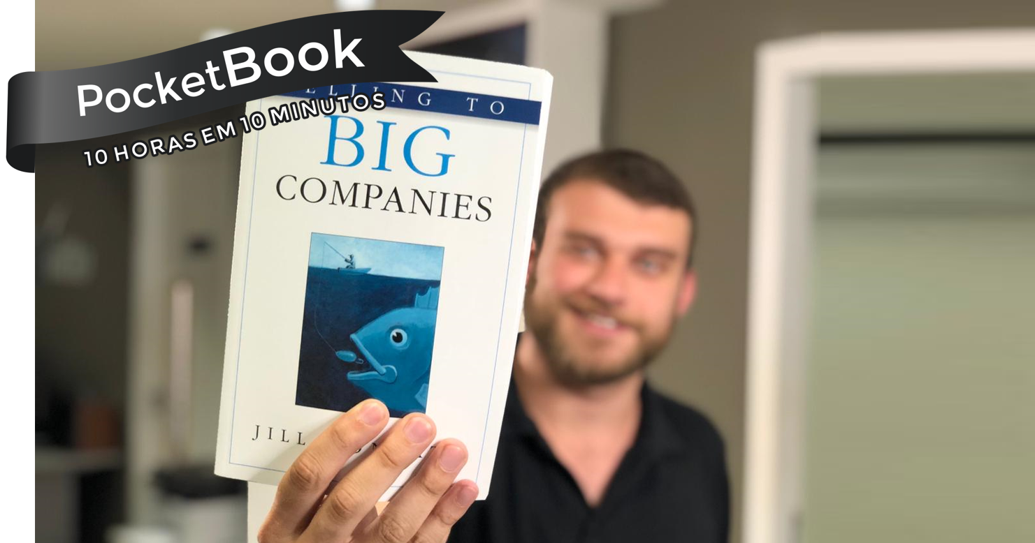 Livro Selling to Big Companies - Jill Konrath
