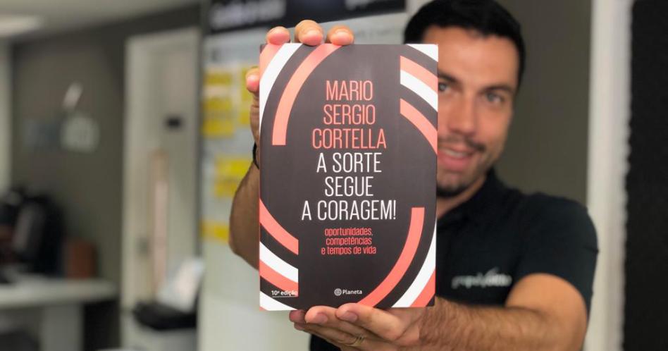 Livro A Sorte Segue a Coragem! – Mário Sérgio Cortella