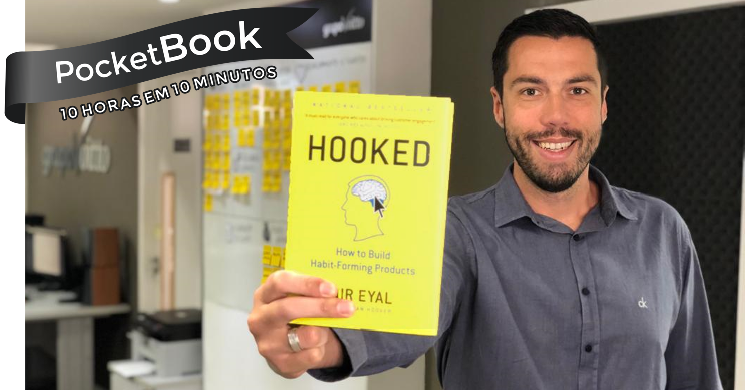Livro Hooked: How to Build Habit-Forming Products - Nir Eyal