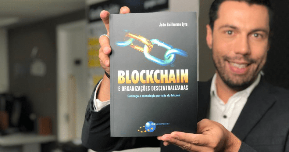 Livro Blockchain e Organizações Descentralizadas - João Guilherme Lyra
