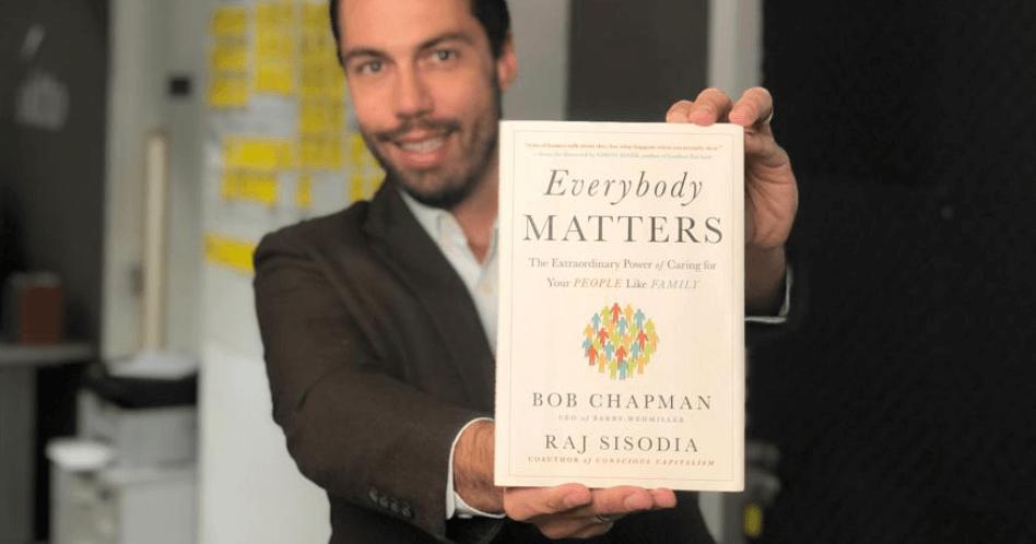 Livro Everybody Matters - Bob Chapman e Raj Sisodia