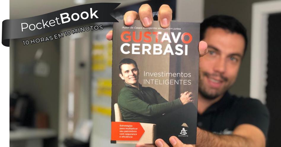 Livro Investimentos Inteligentes – Gustavo Cerbasi