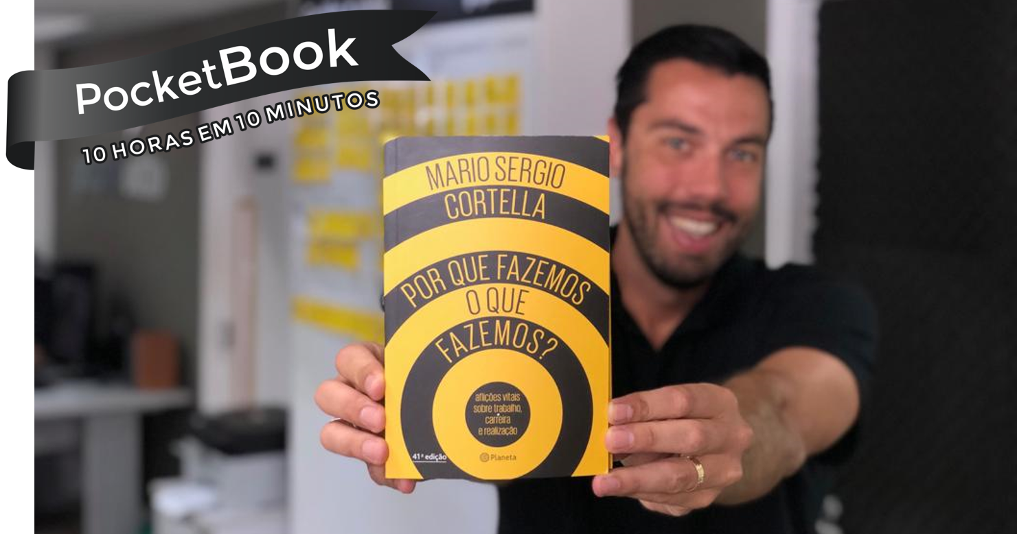Livro Por Que Fazemos O Que Fazemos? - Mario Sergio Cortella