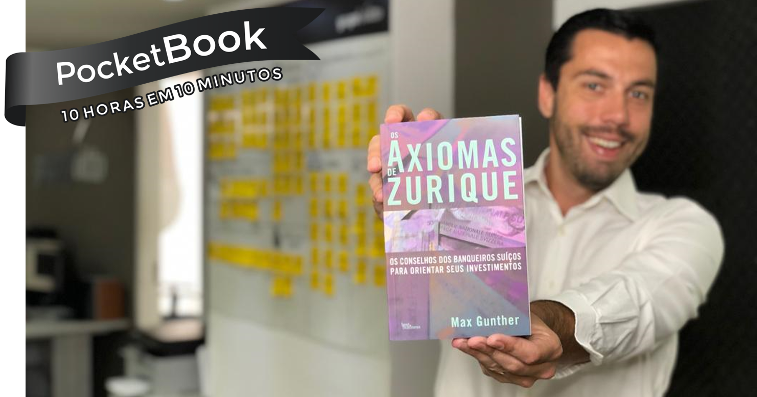 Livro Os Axiomas de Zurique - Max Gunther