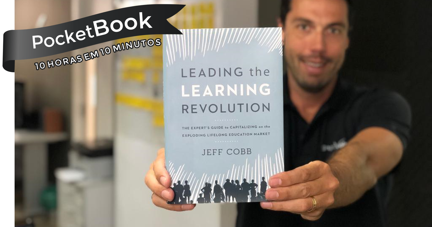 Livro Leading the Learning Revolution - Jeff Cobb