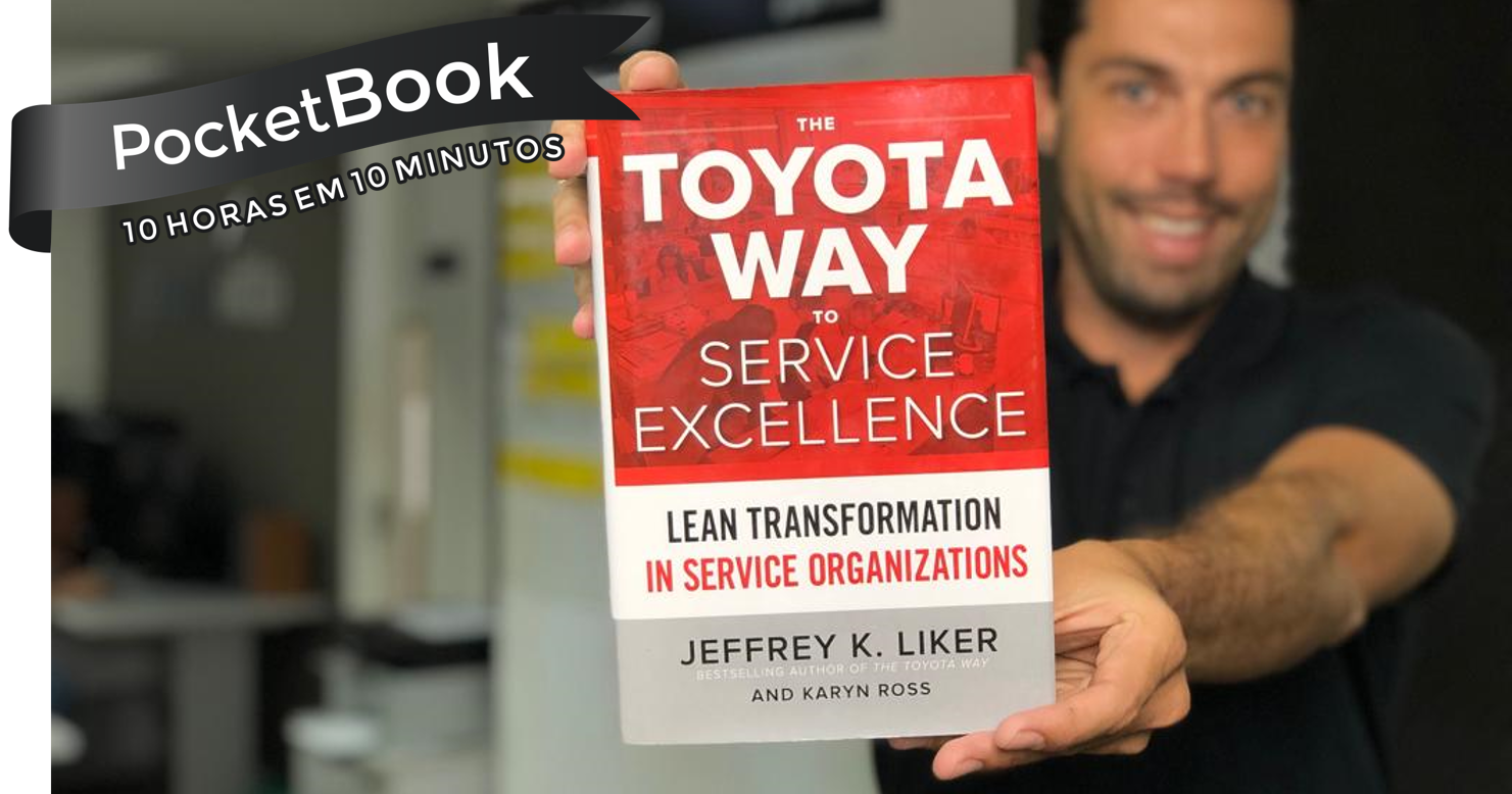 Livro The Toyota Way to Service Excellence - Jeffrey Liker e Karyn Ross